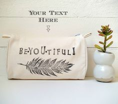 You can customize this tribal inspired zippered pouch with a word or a short phrase or you can go with the text above as a loving reminder to be beYOUtiful! In a world filled with not so positive messages, girls and women need to affirm their worth every day! What a wonderful way to feel good about YOU!