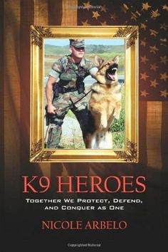 Interview with K9 Heroes author Nicole Arbelo
