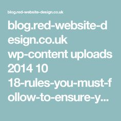 blog.red-website-design.co.uk wp-content uploads 2014 10 18-rules-you-must-follow-to-ensure-you-use-text-correctly-on-your-website1-1.jpg