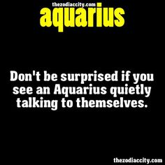 ZODIAC AQUARIUS FACTS - Dont be surprised if you see an Aquarius ...