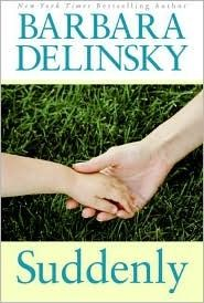 Suddenly, by Barbara Delinsky