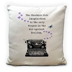 Alice in Wonderland Cushion Pillow Cover Cheshire Cat - Imagination Quote with typewriter - Mad Hatter Tea Party Prop - Alice In Wonderland Artwork, Imagination Quotes, Mad Hatter Tea, Party Props, Cheshire Cat, Tea Party, Bedding, Pillow Covers, Shabby