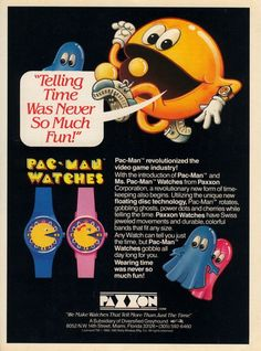 Pac-Man Watches Telling time was never so much fun! 1980