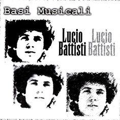 Basi Musicali - Lucio Battisti