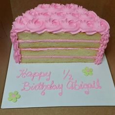 Half birthday cake Partay Pinterest Half birthday cakes