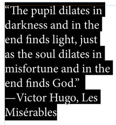Les Miserables... beautiful quote