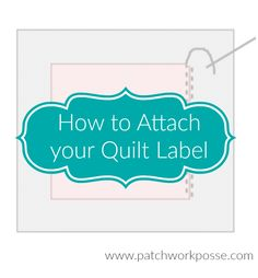 How to Attach a Quilt Label so the History is Preserved