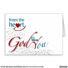 From the heart God bless you! Stationery Note Card