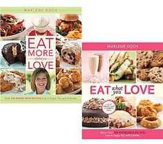 Eat What You Love & Eat More of What You Love 2 Cookbook Set by Marlene Koch