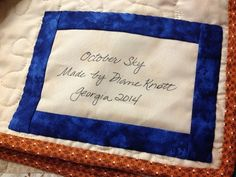 Signed, Sealed, Delivered: Making A Quilt Label That Lasts