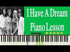 Learn I Have A Dream On Piano - Easy I Have A Dream Piano Tutorial Easy Piano Songs, Piano Tutorial, I Have A Dream, I Site, Piano Lessons, App, Learning, Books, Piano Classes