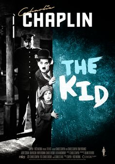 The Kid (1921)Charlie Chaplin Theatrical Onesheet / Movie Poster for Nonstop Entertainment design by Kellerman Design