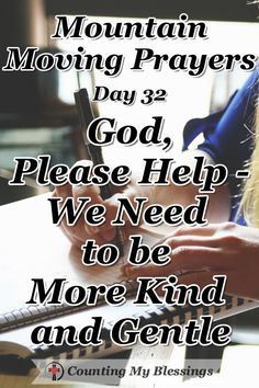 We all want a more kind and gentle world but what if the way to make that happen starts with you and me. I'm praying and asking for God's help. Prayer For Guidance, Prayers For Strength, Prayer Ideas, Prayer Quotes, Christian Faith, Christian Women, Christian Living, Christian Messages, Prayer Changes Things
