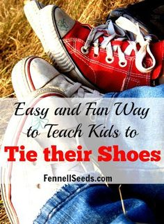 Easy and Fun Way to Teach Kids to Tie their Shoes