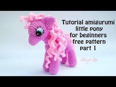 tutorial amigurumi little pony for beginners free pattern part 1