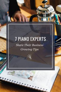 [New Blog Post] 7 Piano Experts Share Their Business Growing Tips https://timtopham.com/7-piano-experts-share-business-growing-tips/?utm_campaign=coschedule&utm_source=pinterest&utm_medium=timtopham.com&utm_content=7%20Piano%20Experts%20Share%20Their%20Business%20Growing%20Tips