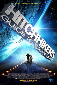 The Hitchhiker's Guide to the Galaxy (2005)!! Love love love this movie!