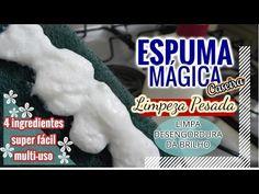 ESPUMA MÁGICA CASEIRA/ LIMPEZA PESADA/ MULTI-USO - YouTube