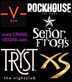 @Crawl Vegas #Rockhouse #SenorFrogs #Tryst #XS #Nightclub #LasVegas #VegasVIP #VBar #TreasureIsland #Wynn #Encore #Venetian