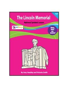 The Lincoln Memorial lesson is aligned with the Common Core Standards, fostering Literacy in History and Social Studies for grade students. Fun Math Activities, Hands On Activities, 3rd Grade Social Studies, Have Fun Teaching, English Language, Language Arts, National Symbols, Lincoln Memorial, Bar Graphs