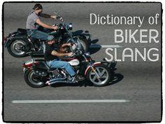 Biker Slang: Motorcycle Lingo
