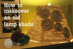Learn how to makeover an old lamp shade using simple rope #diy #homedecor #lampshade