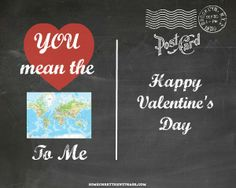 You Mean The World To Me – Free Valentine Printable