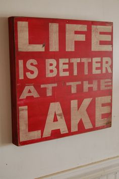 Life is better at the Lake - distressed rustic subway style wood sign - Several colors -  for your lake house, cabin, camper