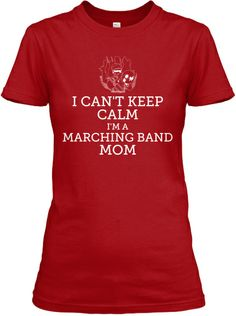 Limited Edition Marching Band Mom Tees