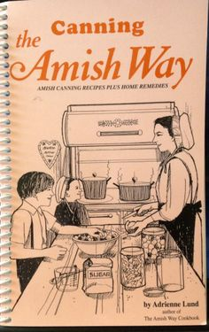 The Amish Way: Poems, Quotes and Words of Wisdom