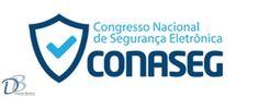 Blog - Diogenes Bandeira: 1° CONASEG - Congresso Nacional de Segurança Eletr...
