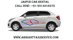 Arihant Tour & Travel provides at Hire cheap price Jaipur Car Rental. Choose luxury taxi from a fleet of Toyota Etios, Indigo.