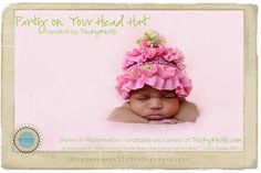 Party on Your Head Baby Girl Hat Newborn Photography Prop by TrickyKnits, $52.00 -original best-selling design - Want it? Save 10% at www.TrickyKnits.com with code PIN10 at checkout!