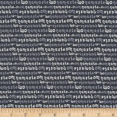 Michael Miller Namaste Namaste Moon from @fabricdotcom  From Michael Miller, this cotton print fabric features relaxing yoga words to help you find your calm. Perfect for quilting, apparel and home decor accents. Colors include white and shades of grey.