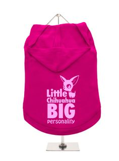 """""""Little Chihuahua, Big Personality"""" Dog Hoodie / T-Shirt   Chihuahua Clothes and Accessories at the Famous Chihuahua Store!"""