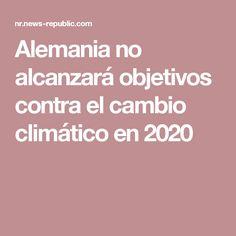 Alemania no alcanzará objetivos contra el cambio climático en 2020