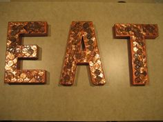 Copper Penny EAT Sign for Kitchen Decor by HHandPinwheels on Etsy, $30.00