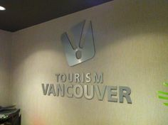 Tourism Vancouver refreshed lettering! Produced by FASTSIGNS Vancouver www.fastsigns.com/653 Simple Signs, Your Message, Be Yourself Quotes, Vancouver, Tourism, Messages, Lettering, Interior, Indoor