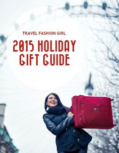 Travel Fashion Girl brings you our 2015 holiday gift guide for travelers and it's a good one! Shop for your nomadic friends and family and add a few things to your personal wish list, too. This super special magazine-style shopping guide has thirty wanderlust-worthy pages of gear we love and you will, too! Whether you're shopping for a glam globetrotter, eco explorer, frolicking family, or a sea gypsy – there's something for everyone!