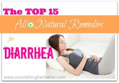 """Top 15 Natural Remedies for Diarrhea - """"This subject is not the most pleasant one but it's definitely an important one! There are many causes of diarrhea that span from common viral or bacterial infections to food poisoning, diet intolerances, digestive disorders like IBS and side effect to prescription drugs. With proper care, home remedies are a wonderful way to ease the discomfort and facilitate fast and complete healing. """""""