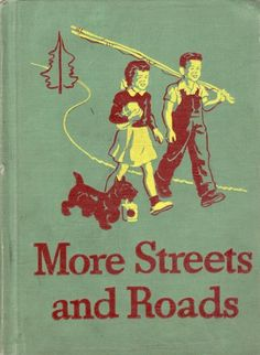 Vintage 1946 School Book More Streets Roads Old Illustrated Reader Textbook