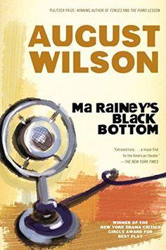 94452a66f2e32e Ma Rainey s Black Bottom (August Wilson Century Cycle)