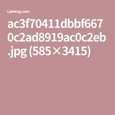 ac3f70411dbbf6670c2ad8919ac0c2eb.jpg (585×3415)