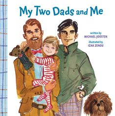 """Read """"My Two Dads and Me"""" by Michael Joosten available from Rakuten Kobo. Celebrate Pride every day with this adorable board book for the babies and toddlers of gay fathers, featuring a variety . Dads, Billy Joel, Day Book, Penguin Books, Free Reading, Reading Lists, Gay Pride, Childrens Books, Toddler Books"""
