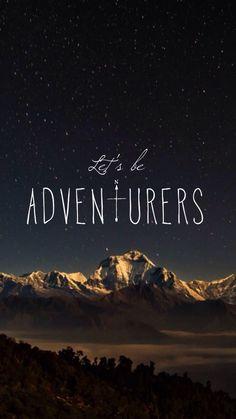 Let's be adventures // wallpaper, backgrounds