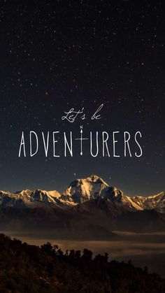 Let's be adventures // wallpaper, backgrounds