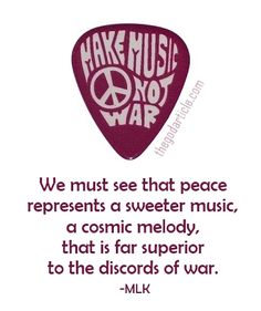 ☮ American Hippie Quotes ~ Make Music Not War ..