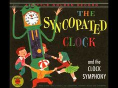 Syncopated Clock by Leroy Anderson. Use scarves to demonstrate different movements/themes.