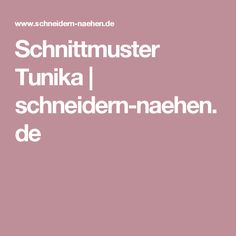 Schnittmuster Tunika | schneidern-naehen.de