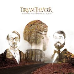 Dream Theater - Metropolis pt.2: Scenes From a Memory This is one of my favorite conceptual albums from one of my favorite band. Is the stor...